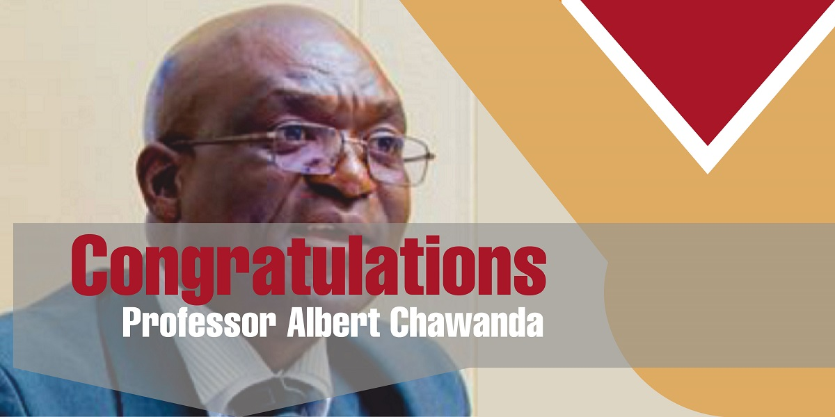 APPOINTMENT OF PROFESSOR ALBERT CHAWANDA AS THE SUBSTANTIVE FOUNDING VICE-CHANCELLOR